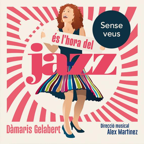 És L'hora Del Jazz – Sense Veus